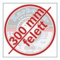 300 MM FELETT